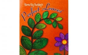 Karen Kay Buckley Perfect Leaves Mylar