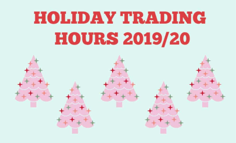 2019/2020 Holiday Opening Hours